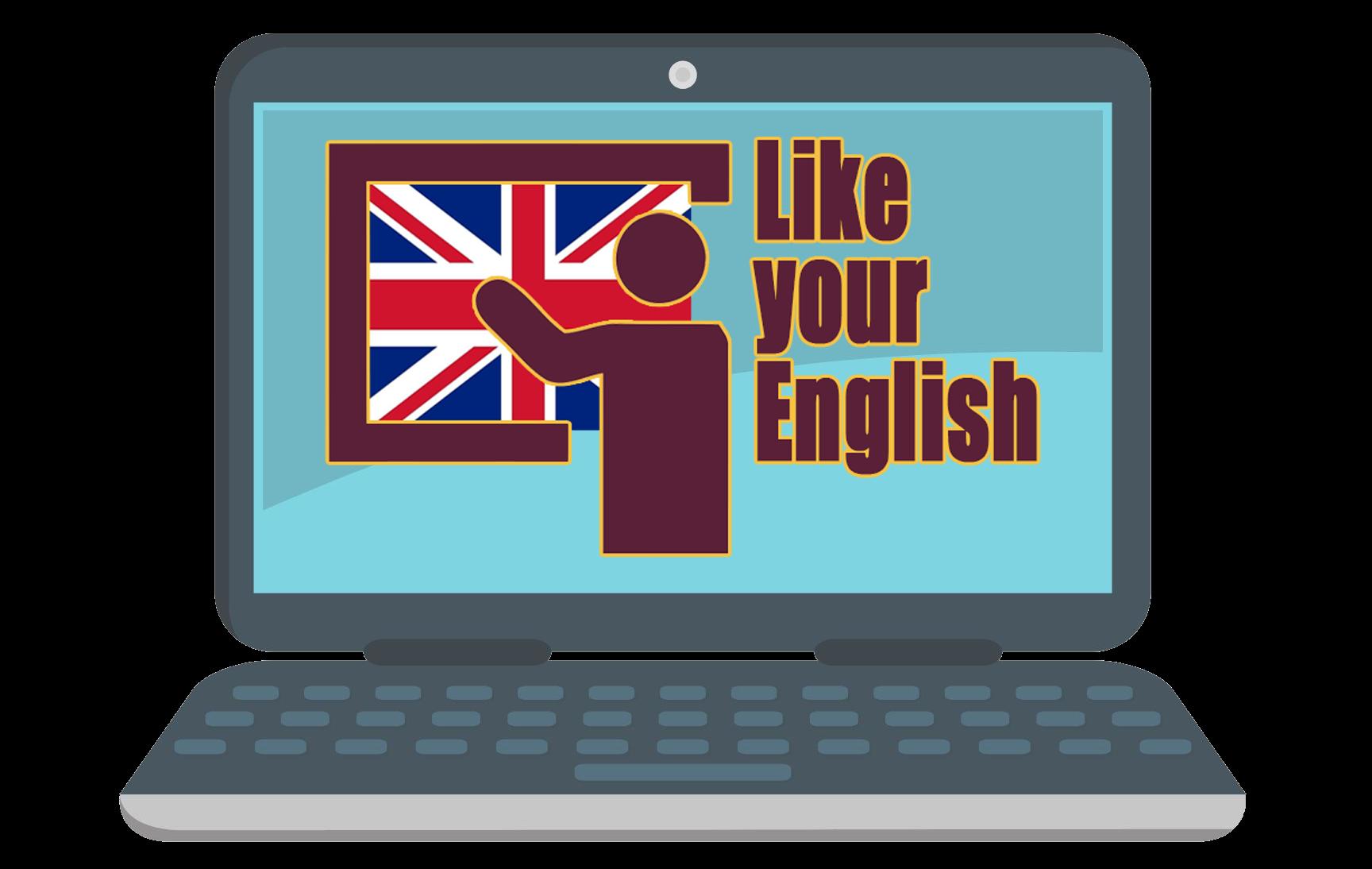Like your English